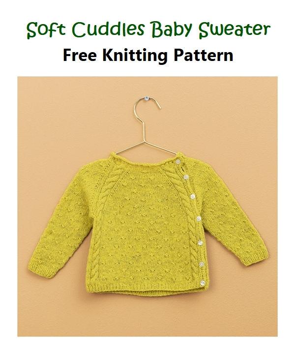 Soft Cuddles Baby Sweater Free Knitting Pattern